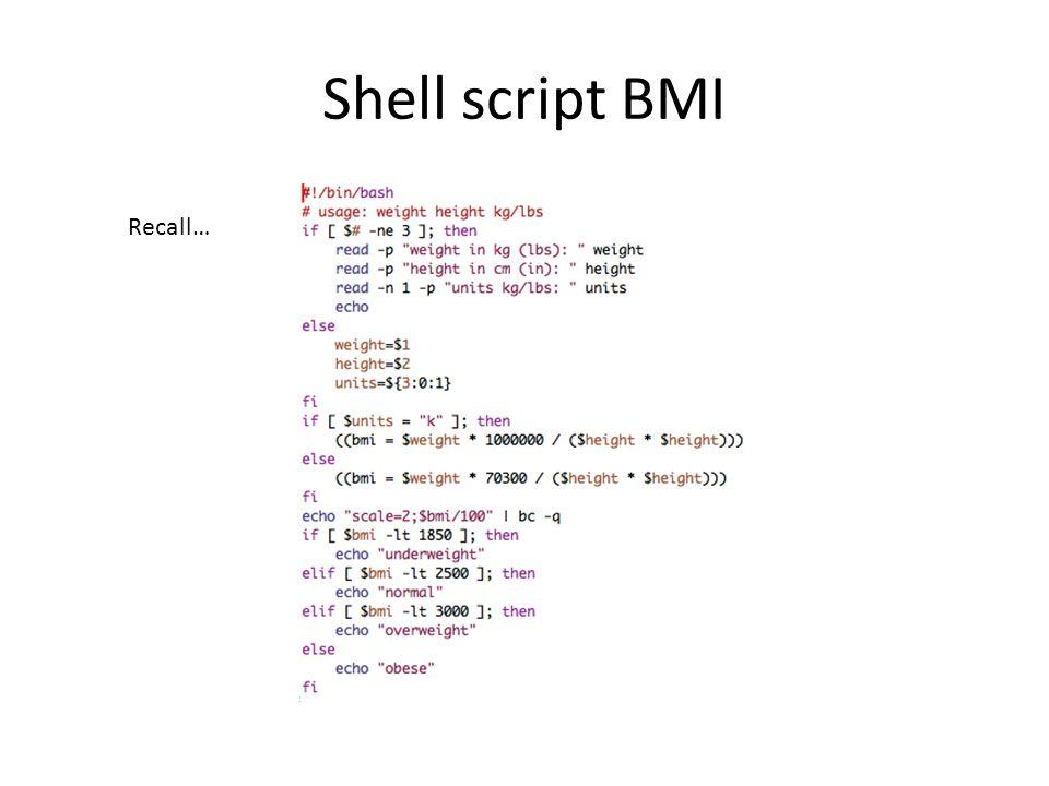Shell script BMI Recall…