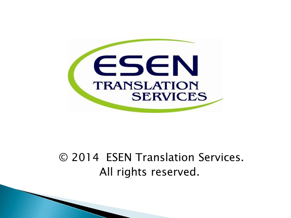 © 2014 ESEN Translation Services. All rights reserved.
