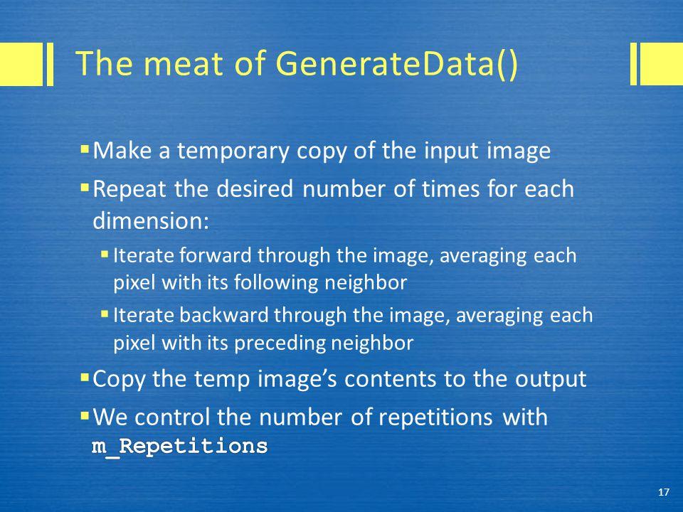 The meat of GenerateData() 17