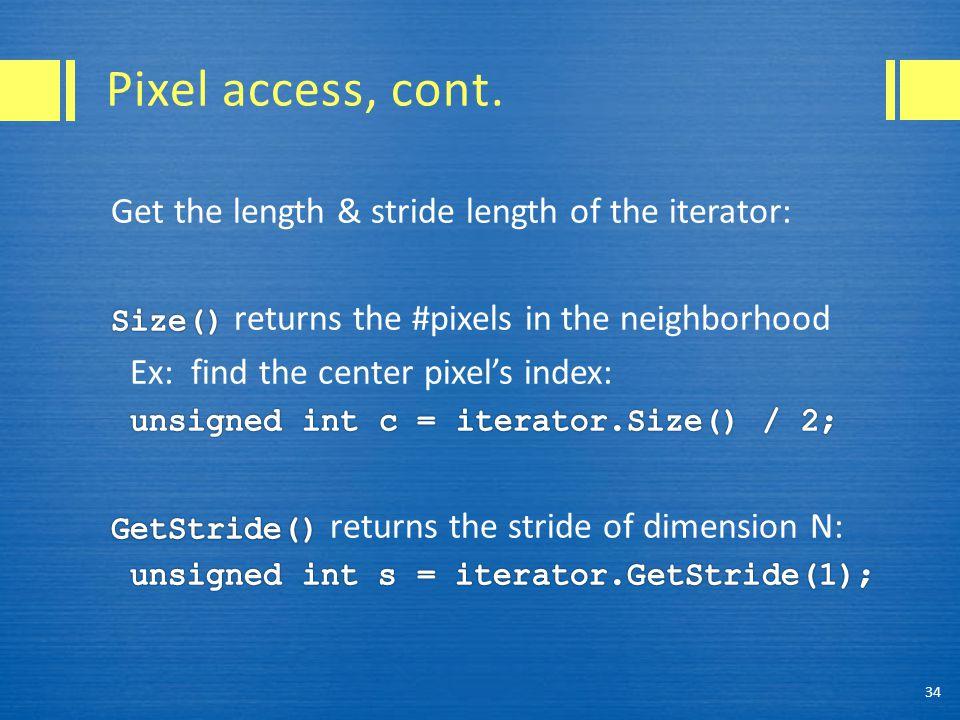 Pixel access, cont. 34