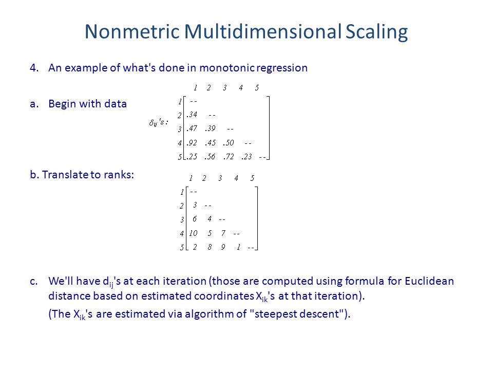 4.An example of what s done in monotonic regression a.Begin with data b.
