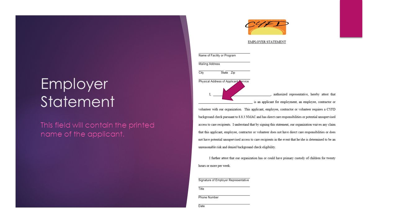 This field will contain the printed name of the applicant.