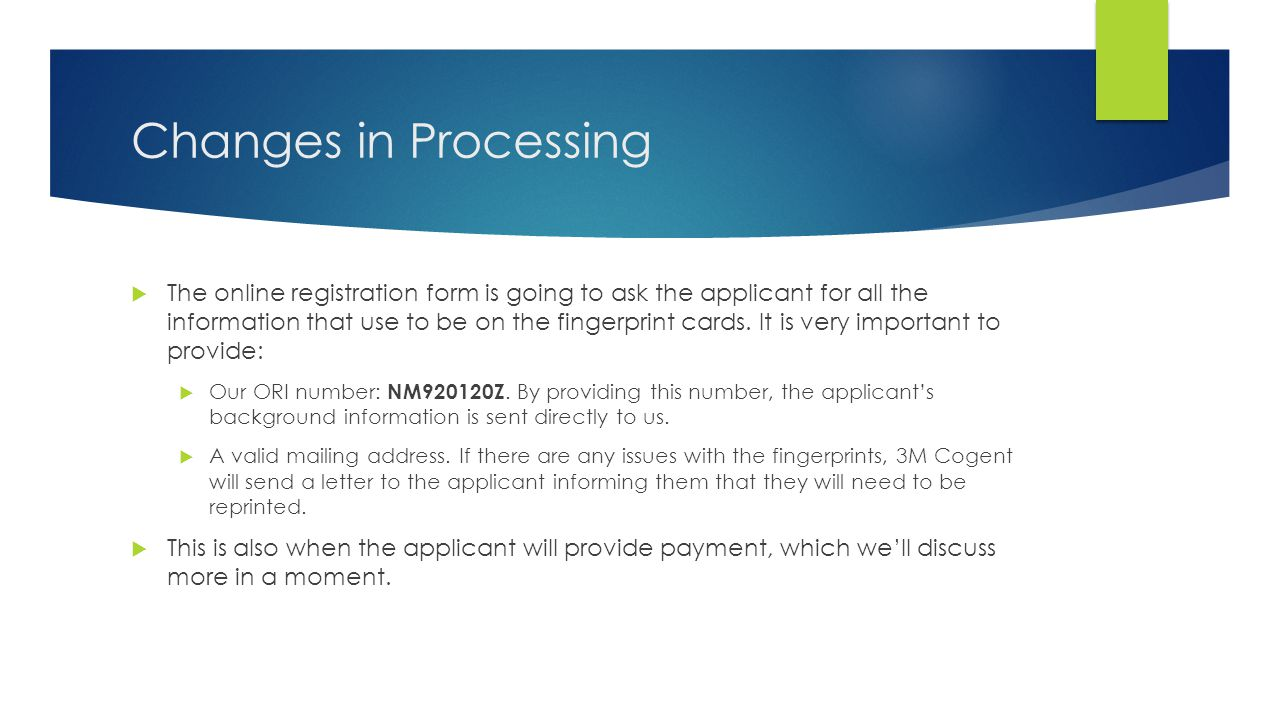 Changes in Processing The online registration form will look similar to this.