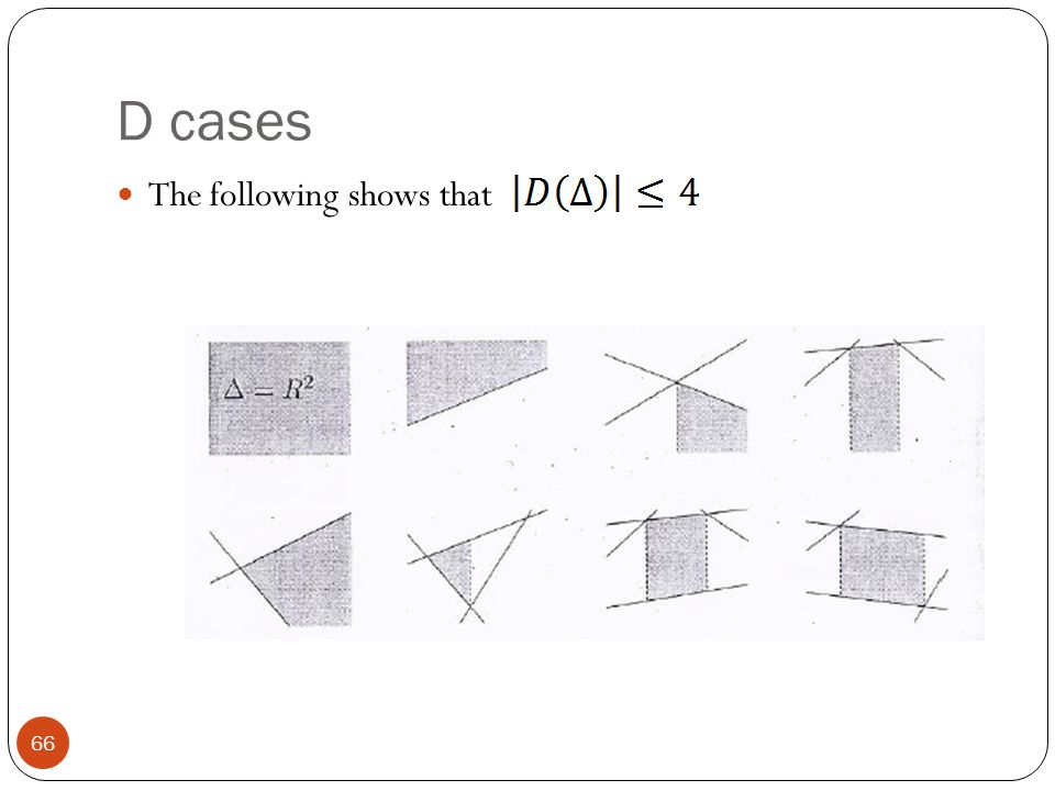 D cases The following shows that 66