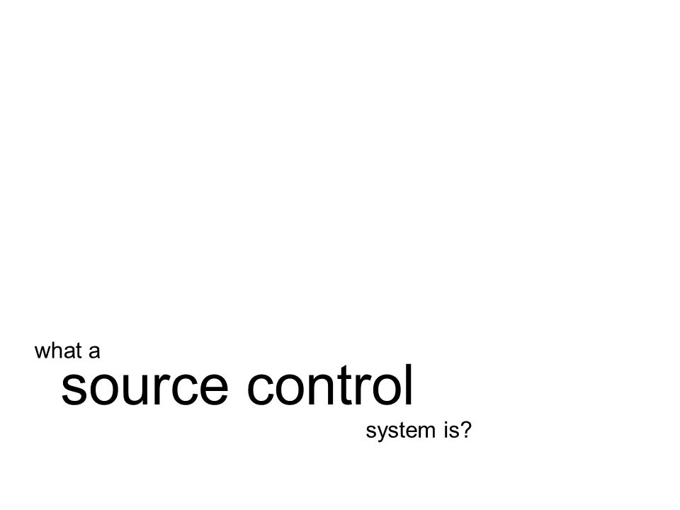 system is source control what a