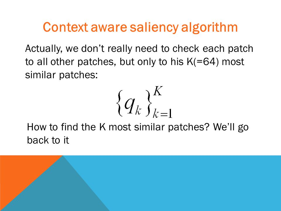 Actually, we don't really need to check each patch to all other patches, but only to his K(=64) most similar patches: How to find the K most similar patches.