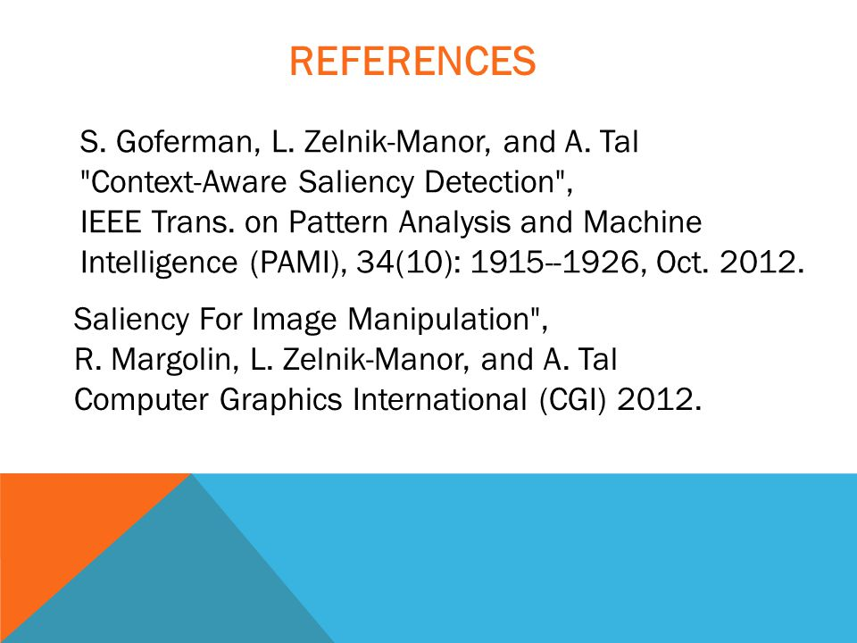 Saliency For Image Manipulation , R. Margolin, L.