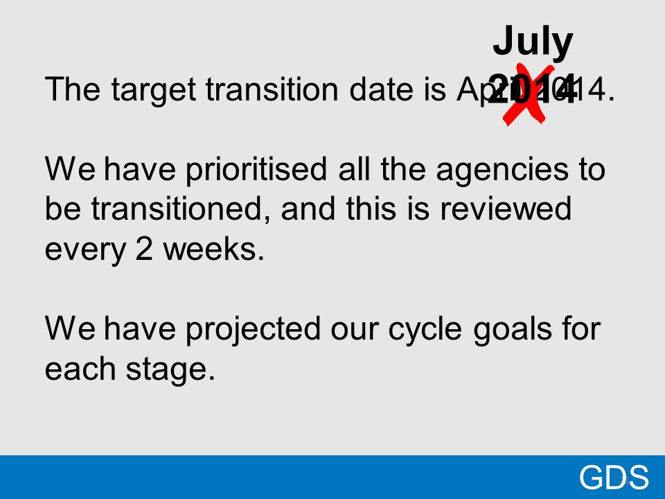 21 The target transition date is April 2014.