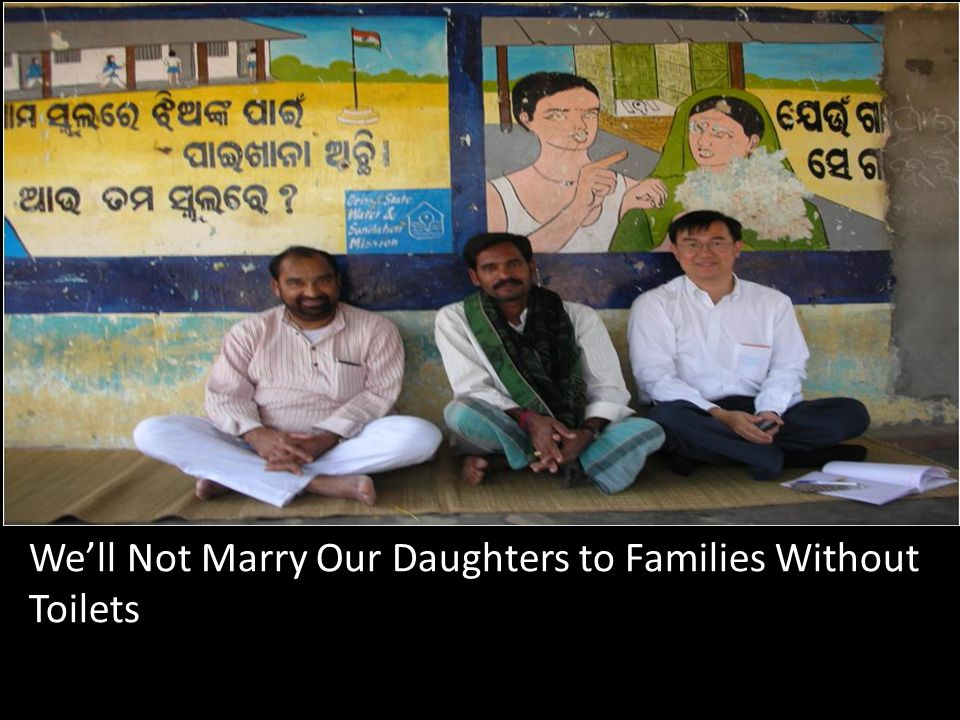 We'll Not Marry Our Daughters to Families Without Toilets We'll Not
