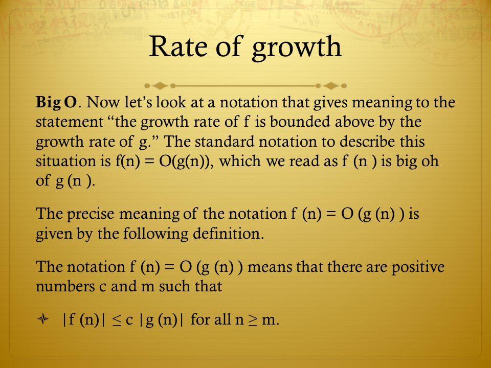 Rate of growth Big O.