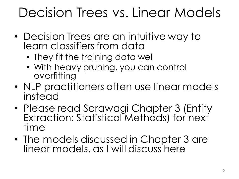 Decision Trees vs.