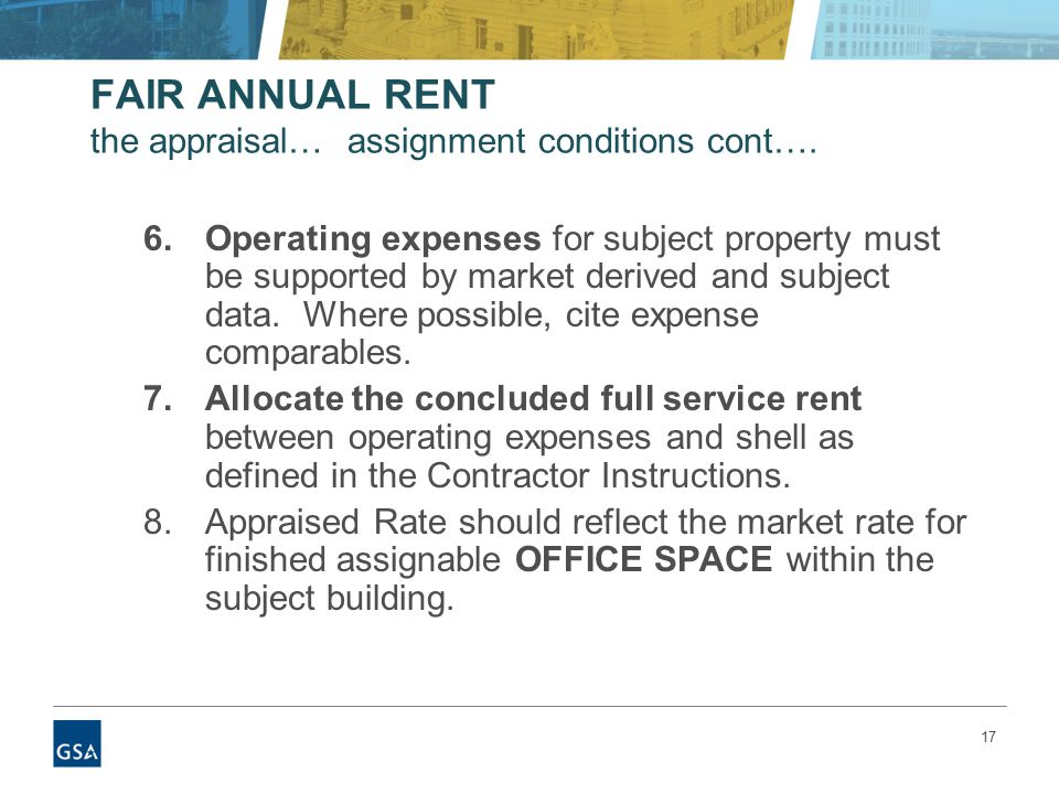 17 FAIR ANNUAL RENT the appraisal… assignment conditions cont….