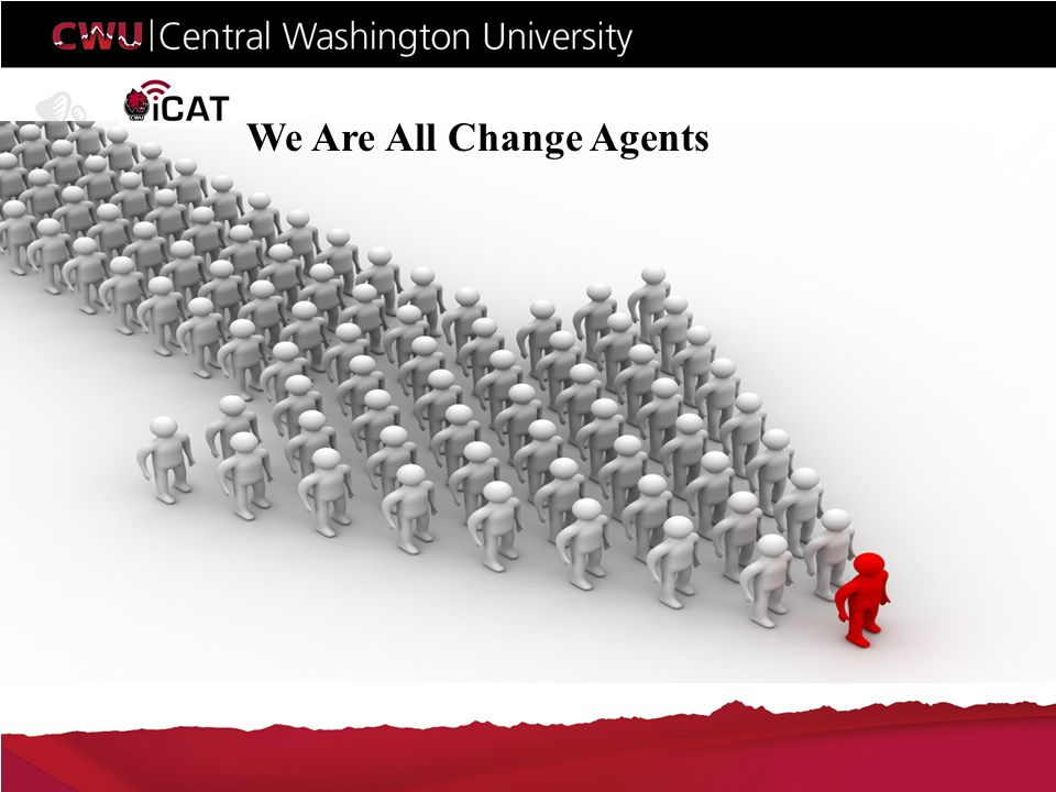 We Are All Change Agents