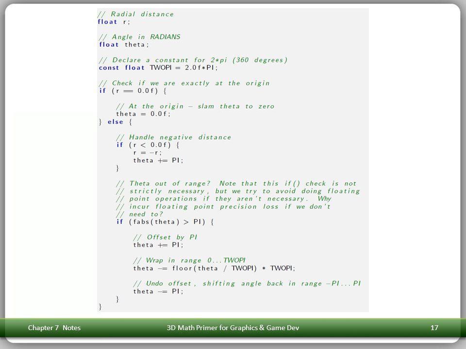 Chapter 7 Notes3D Math Primer for Graphics & Game Dev17