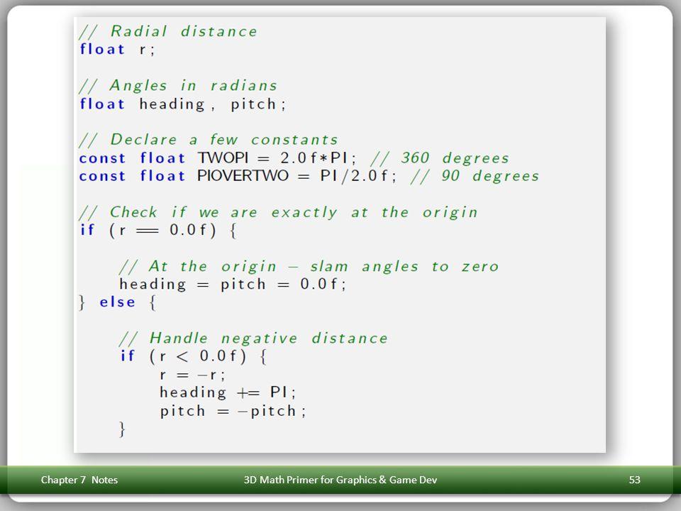 Chapter 7 Notes3D Math Primer for Graphics & Game Dev53