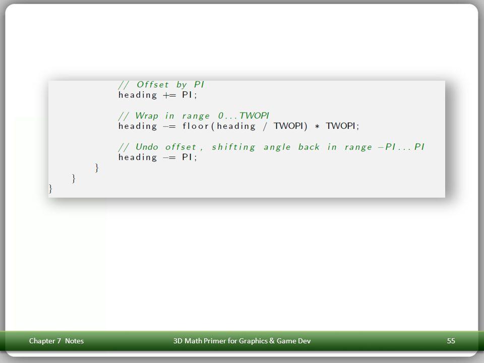 Chapter 7 Notes3D Math Primer for Graphics & Game Dev55