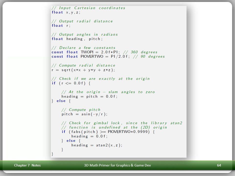 Chapter 7 Notes3D Math Primer for Graphics & Game Dev64