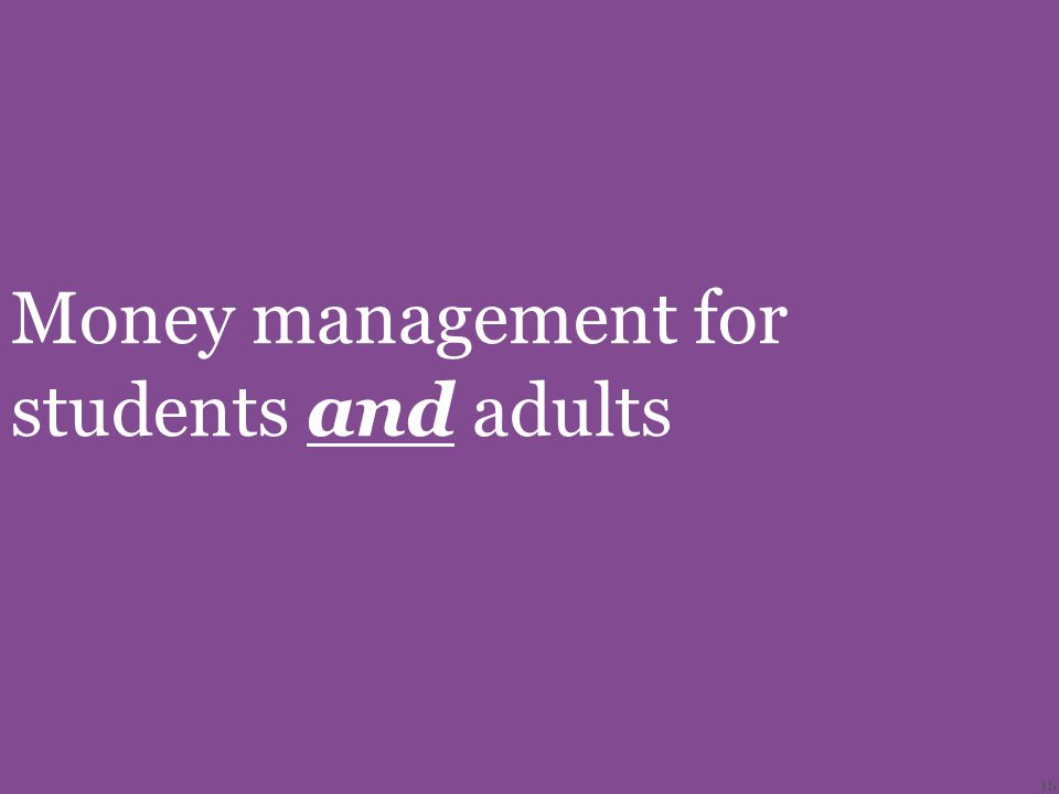 15 Money management for students and adults 15