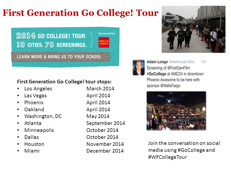 First Generation Go College. Tour First Generation Go College.