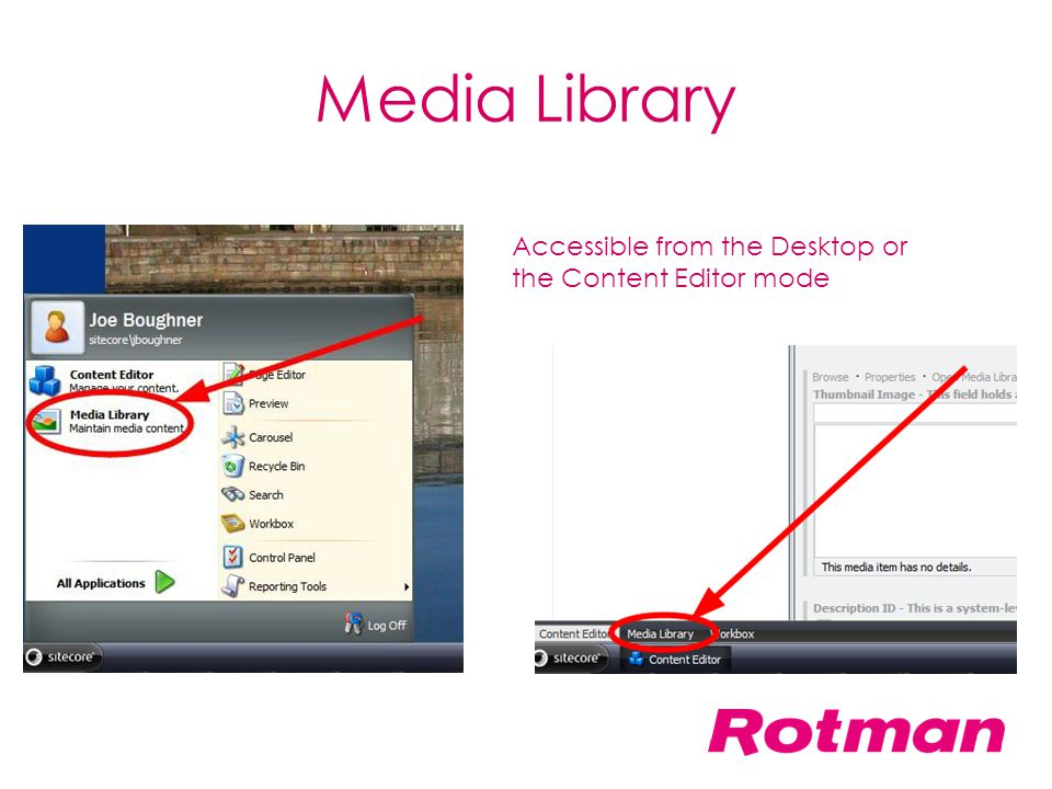 Media Library Accessible from the Desktop or the Content Editor mode