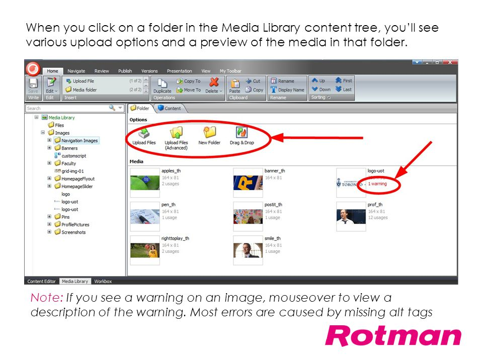 When you click on a folder in the Media Library content tree, you'll see various upload options and a preview of the media in that folder. Note: If yo
