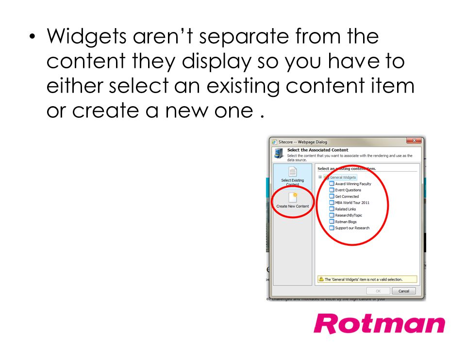 Widgets aren't separate from the content they display so you have to either select an existing content item or create a new one.