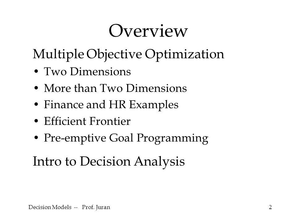 Decision Models -- Prof. Juran23