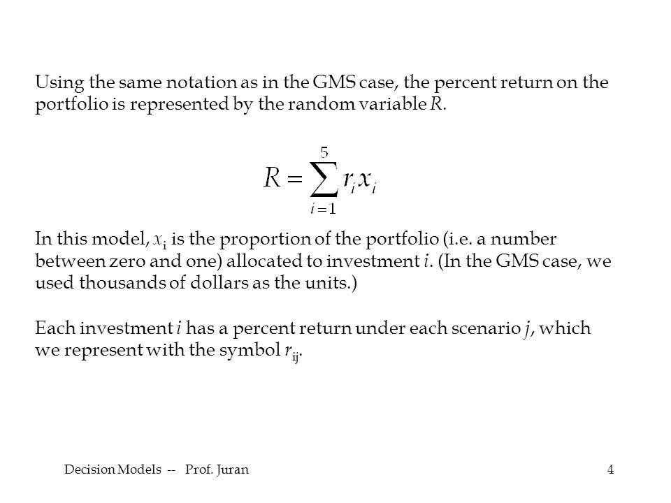 Decision Models -- Prof. Juran25 Formulation