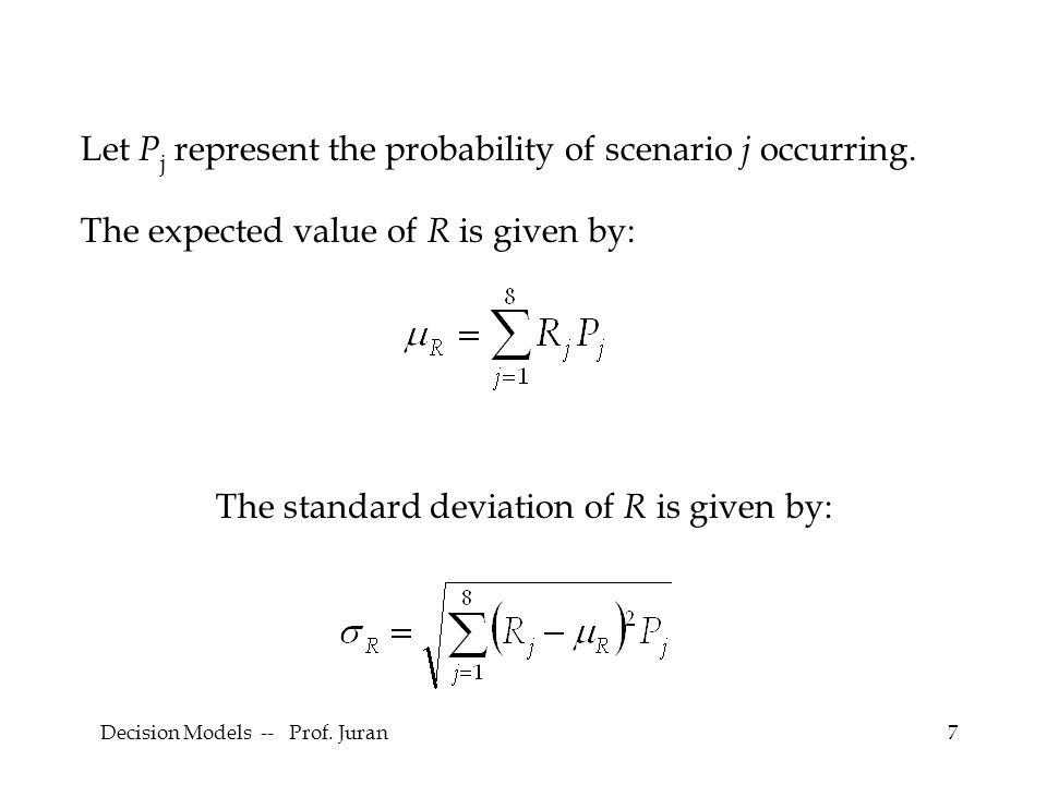 Decision Models -- Prof. Juran18