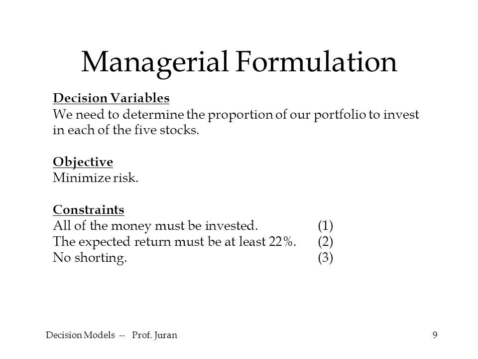 Decision Models -- Prof. Juran30 Optimal Solution