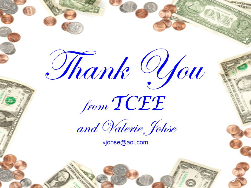 29 Thank You from TCEE and Valerie Johse vjohse@aol.com