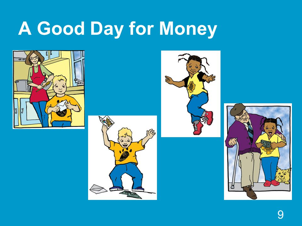 A Good Day for Money 9