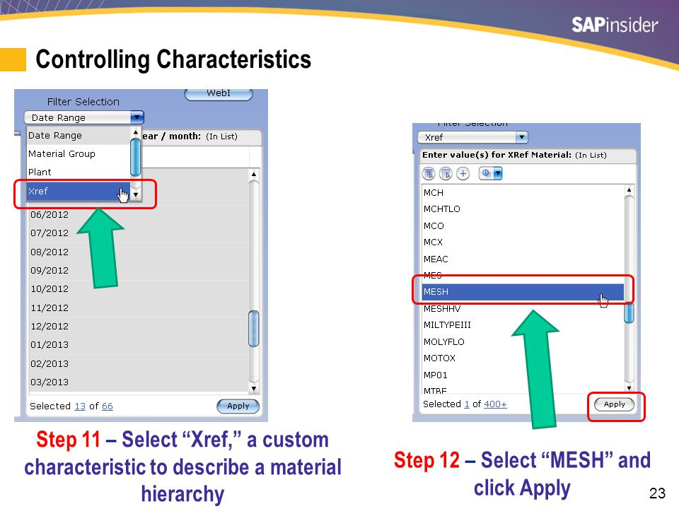 """23 Step 11 – Select """"Xref,"""" a custom characteristic to describe a material hierarchy Step 12 – Select """"MESH"""" and click Apply Controlling Characteristi"""