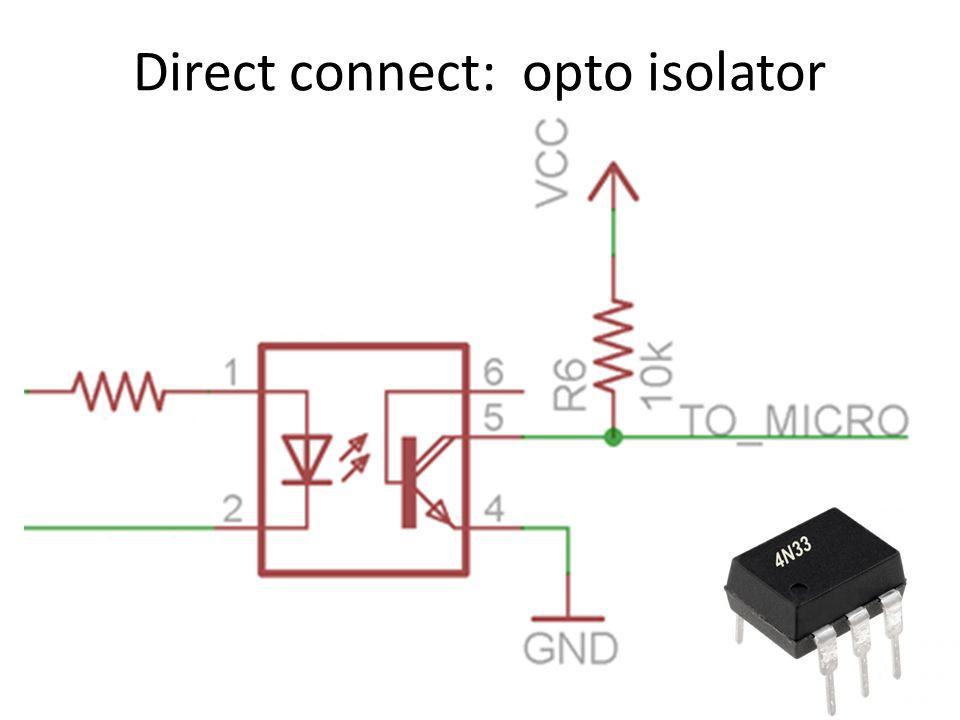 Direct connect: opto isolator