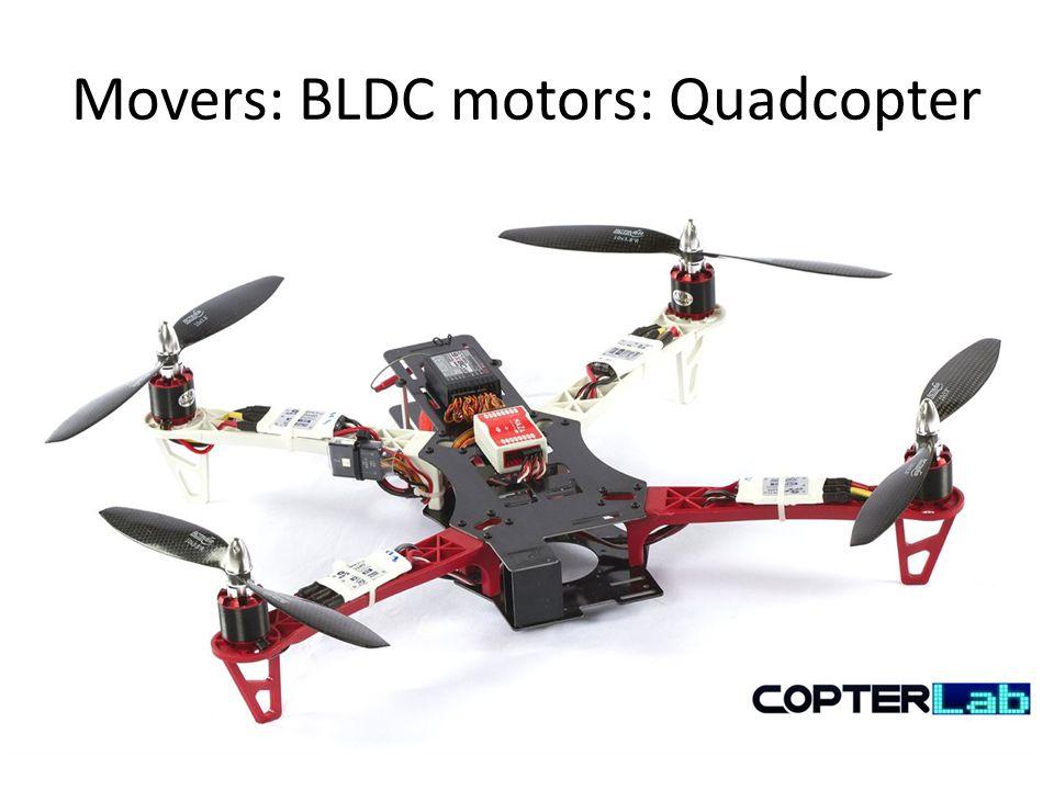 Movers: BLDC motors: Quadcopter