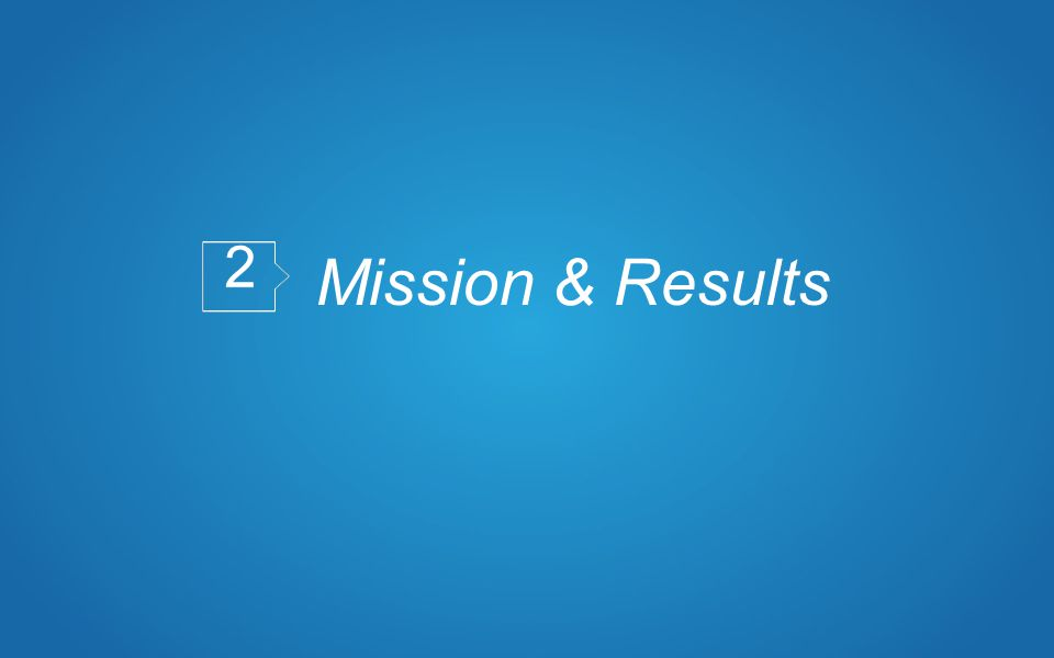 Mission & Results 2 2