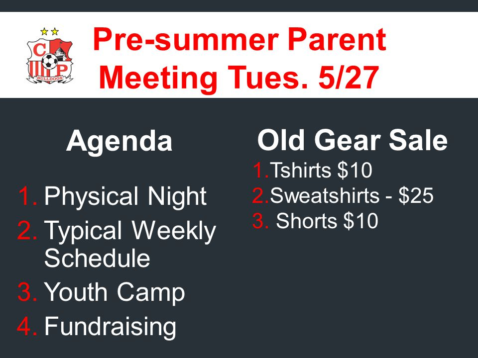 Pre-summer Parent Meeting Tues.