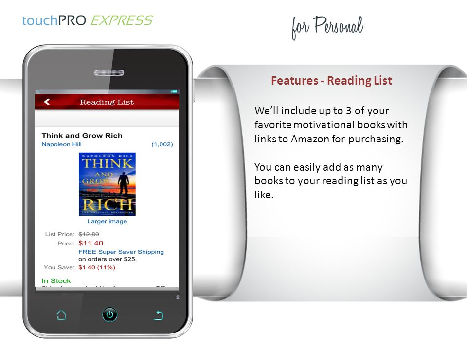 Features - Reading List We'll include up to 3 of your favorite motivational books with links to Amazon for purchasing.