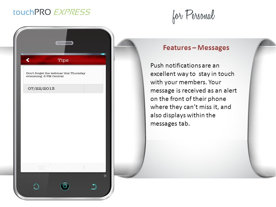 Features – Messages Push notifications are an excellent way to stay in touch with your members.