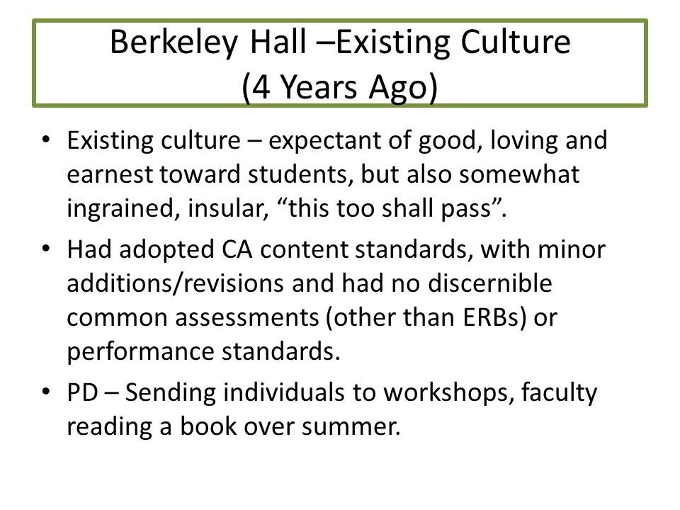 Berkeley Hall's Journey Strategies for Coming to Common Understandings About Student Achievement