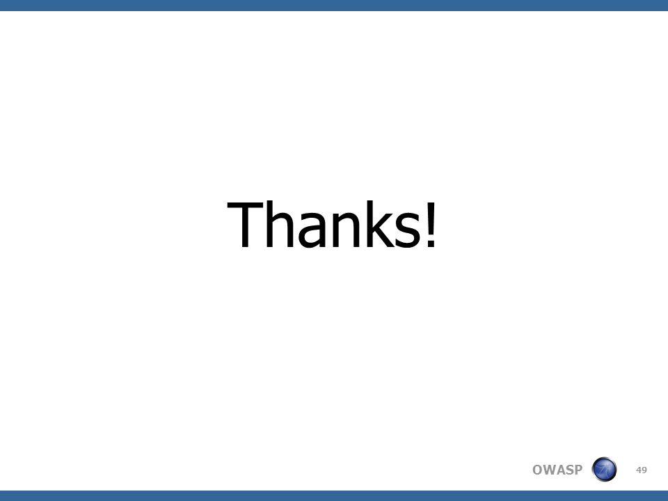 OWASP Thanks! 49