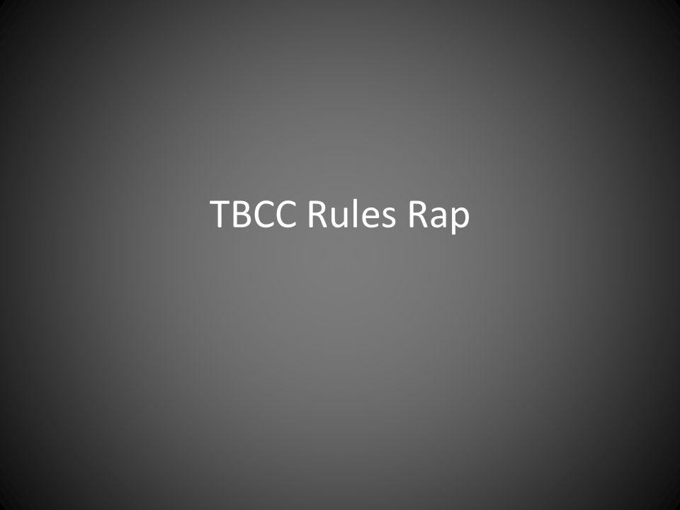 TBCC Rules Rap