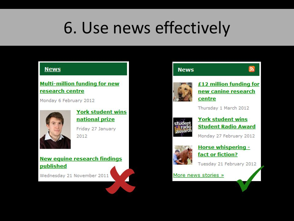 6. Use news effectively
