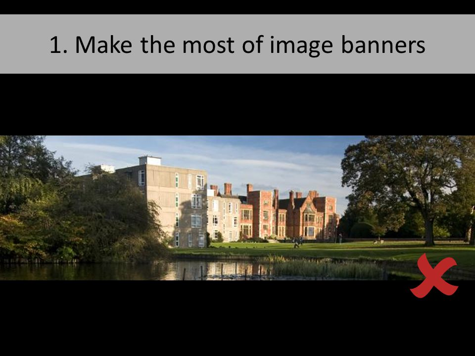 1. Make the most of image banners