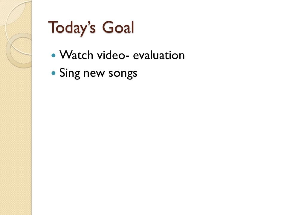 Today's Goal Watch video- evaluation Sing new songs