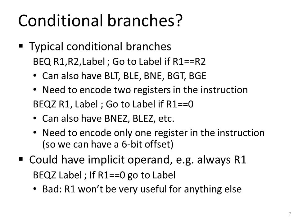 Conditional branches.