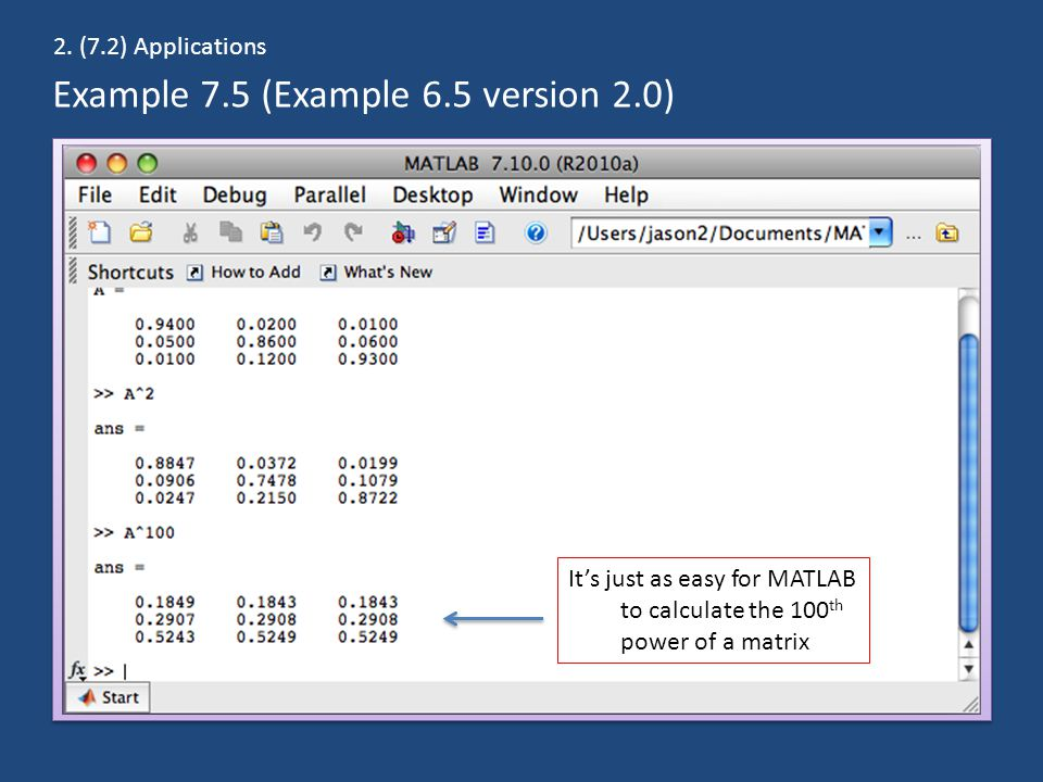 Example 7.5 (Example 6.5 version 2.0) 2.
