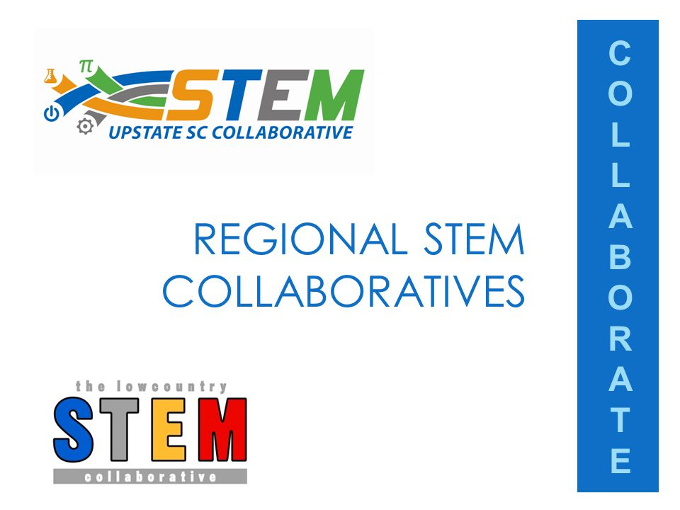 COLLABORATECOLLABORATE REGIONAL STEM COLLABORATIVES
