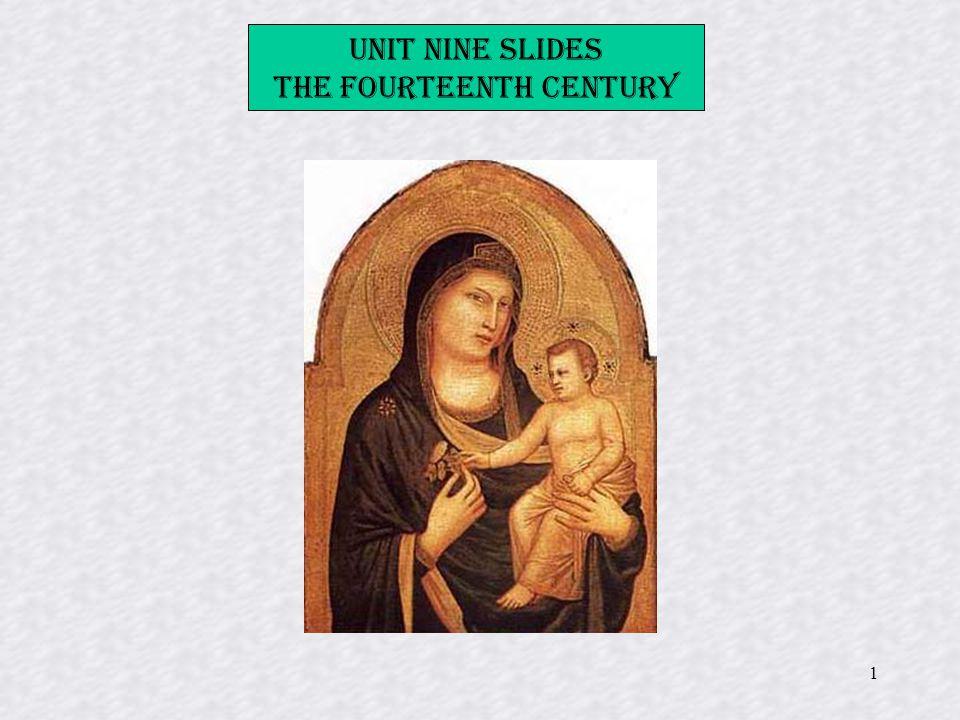 1 Unit Nine Slides The Fourteenth Century