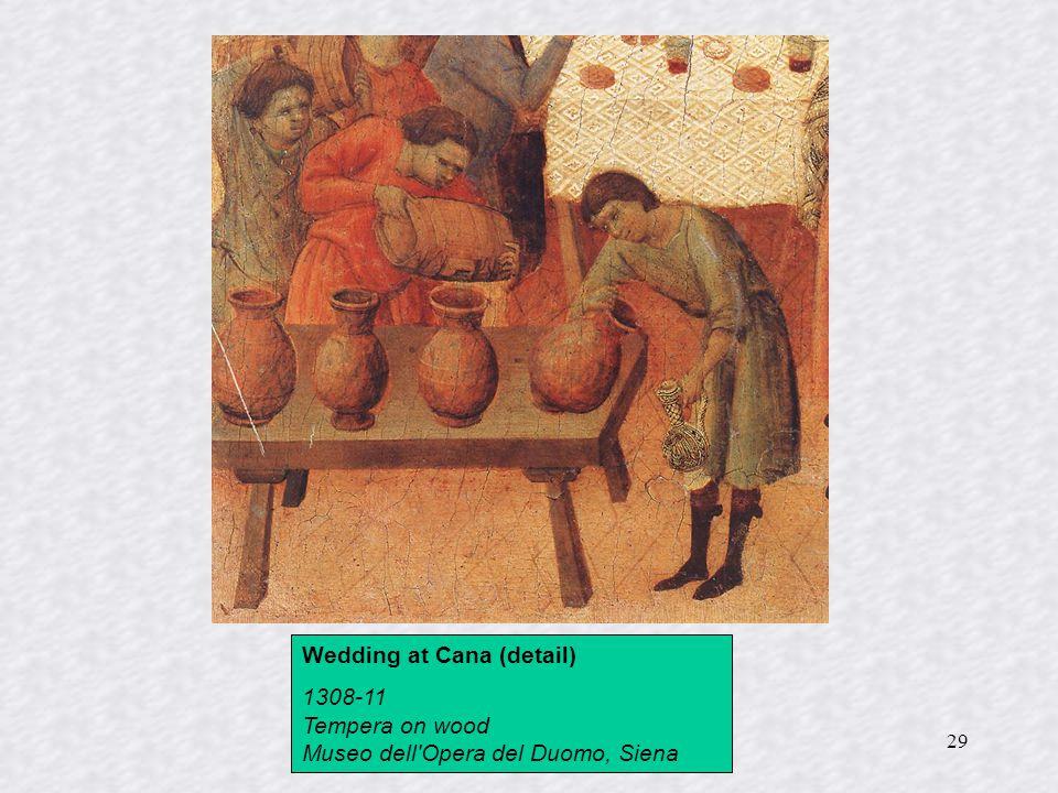 29 Wedding at Cana (detail) 1308-11 Tempera on wood Museo dell'Opera del Duomo, Siena